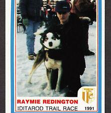 Alaska Iditarod Raymie Redington 1991 Dog Sled Racing AUTOGRAPHED Musher Card
