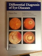 Differential Diagnosis of Eye Disease by H. Pau