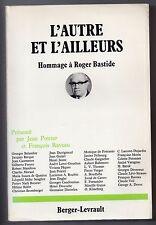 HOMMAGE A ROGER BASTIDE 1976 ETHNOLOGIE AMERIQUE LATINE AFRIQUE LEVI-STRAUSS