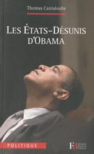 LES ETATS-UNIS D'OBAMA PRESIDENT BARACK OBAMA POLITIQUE MEDIATIQUE