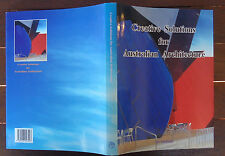 Creative Solutions for Australian Architecture - Edited by Sophie Jian - 1st Ed.