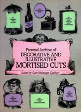 PICTORIAL ARCHIVE OF DECORATIVE AND ILLUSTRATIVE MORTISED CUTS GRAFTON