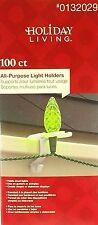 100 Holiday Living All Purpose Christmas Light Holders Gutters/Shingles - NEW