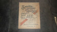 SENSIBLE LOW COST HOUSES - VOL II NATIONAL ARCHITECTS UNION (1895) HOW TO BUILD