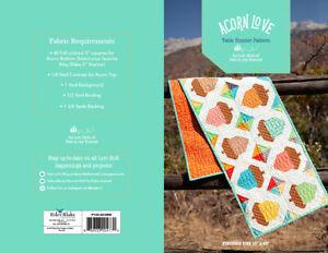 Quilt Pattern ACORN LOVE Charm Pack Friendly RILEY BLAKE Lori Holt TABLE RUNNER