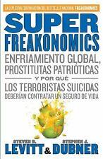 SuperFreakonomics : Enfriamiento Global, Prostitutas Patrióticas y Por Qué...