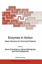 Enzymes in Action Green Solutions for Chemical Problems. Zwanenburg, Binne.#*=