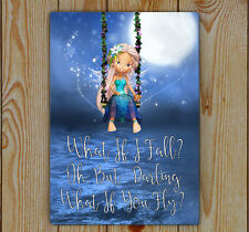 What if i fall? Oh, But Darling What if you fly? | Tin Fairy Fantasy Art Sign