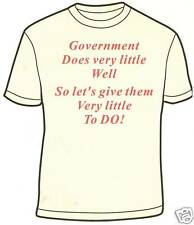 "Tea Party T-shirt ""Government Does very little well"""
