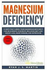 Vitamins and Minerals Large Print: Magnesium Deficiency : Weight Loss, Heart...