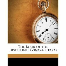 The Book of the discipline: (Vinaya-pitaka) Volume 8 by Horner, I B. 1896-1981
