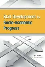 Skill Development for Socio-economic Progress by M.A. Sudhir 9788177083781