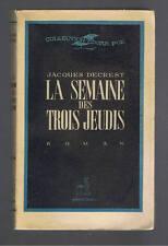 LA SEMAINE DES TROIS JEUDIS JACQUES DECREST  MARECHAL 1946