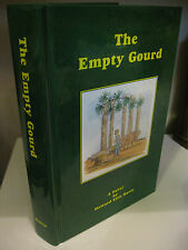 THE EMPTY GOURD by Howard Ellis Davis 1999 Alabama Sawmill Logging Very Good