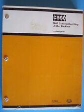 Case 780B  ConstructionKing Loader Backhoe Parts Catalog Manual  B1405; 1984 OEM