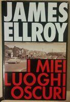 I MIEI LUOGHI OSCURI di JAMES ELLROY - Edizioni EUROCLUB