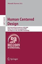 Human Centered Design: First International Conference, HCD 2009, Held as Part of