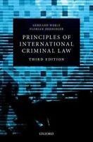 Principles of International Criminal Law by Werle, Gerhard|Jessberger, Florian (
