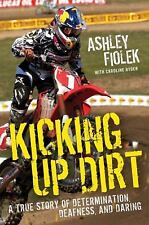 Kicking Up Dirt: A True Story of Determination, Deafness, and Daring-ExLibrary
