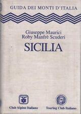 Sicilia. Guida dei monti d'Italia