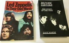 Led Zeppelin In Their Own Words & Before I Get Old History of The Who