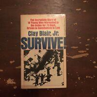 1973 Survive by Clay Blair Jr. Berkley Paperback