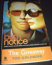 Burn Notice: The Giveaway 3 by Tod Goldberg (2010, Paperback) TV TIE-IN