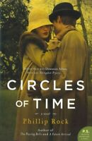 Circles of Time, Paperback by Rock, Phillip, Brand New, Free P&P in the UK