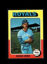 1975 TOPPS #364 DOUG BIRD VGEX ROYALS