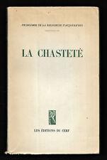 La Chastété - Problèmes de la Religieuse d'aujourd'hui.