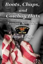 Taming Team Ten: Boots, Chaps, and Cowboy Hats by Jana Leigh (2013, Paperback)