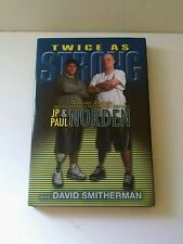 TWICE AS STRONG JP & PAUL NORDEN HC/DJ BOOK 2014 FIRST EDITION SIGNED