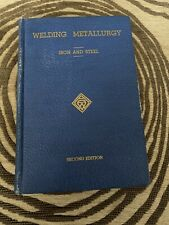 AWS Welding Metallurgy - Iron & Steel Second Edition - Vintage 1953 Book