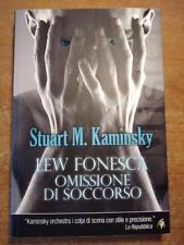 Stuart M. Kaminsky LEW FONSECA OMISSIONE DI SOCCORSO