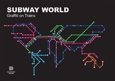 Subway World: Graffiti on Trains (Dokument Press), History & Criticism, Folk Art