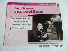 CARTE FICHE PLAISIR DE CHANTER GEORGES BRASSENS LA CHASSE AUX PAPILLONS