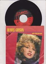 "7 ""Debbie Gibson only In My Dreams"