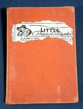 1938 Little Preachments Robert M. Smith HC Articles on Writing Writer Problems