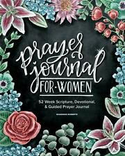 Prayer Journal for Women: 52 Week Scripture, Devotional & Guided...NEW PAPERB...