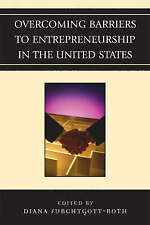 Overcoming Barriers to Entrepreneurship in the United States, , Used; Very Good