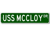 USS MCCLOY FF 1038 Ship Navy Sailor Metal Street Sign - Aluminum