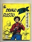 TEX # IL DRAGO ROSSO # N.79 - Maggio 1967 # Araldo # Lire 200