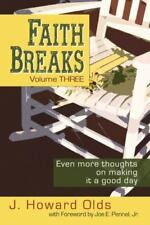 Faith Breaks, Volume 3: Even More Thoughts on Making It a Good Day (Paperback or