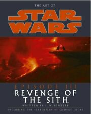 The Art Of Star Wars Episode Iii: Revenge of the Sith by Rinzler, J W Paperback