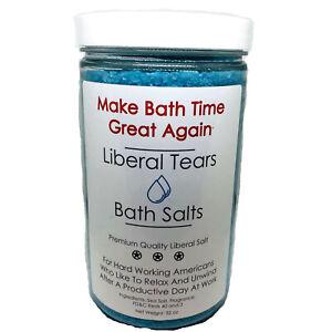 Liberal Tears Bath Salts Make Bath Time Great 32 oz Republican Again Scrub Soak