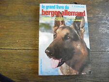 le grand livre du berger allemand par Fiorone