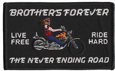 Live Free Ride Hard Patch Brothers Forever MADE IN USA