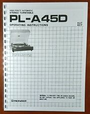 Pioneer PL-A45D Turntable Owners Manual