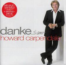 HOWARD CARPENDALE : DANKE... TI AMO / 2 CD-SET - TOP-ZUSTAND