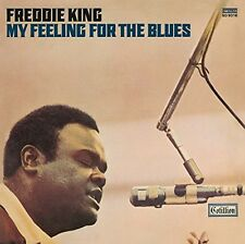 My Feeling For The Blues - Freddie King (2014, CD NUOVO)